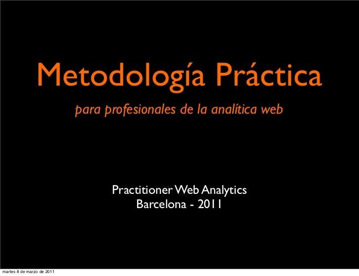 Metodología Práctica                            para profesionales de la analítica web                                  Pr...
