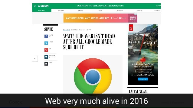 Confidential & ProprietaryWeb very much alive in 2016