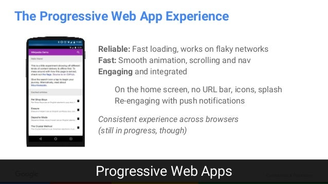 Confidential & Proprietary Reliable: Fast loading, works on flaky networks Fast: Smooth animation, scrolling and nav Engag...