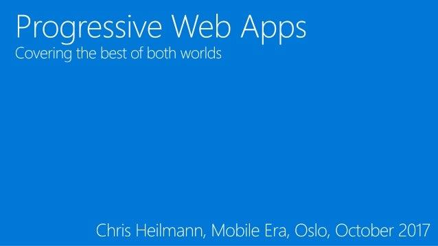 aka.ms/mobile-era Chris Heilmann @codepo8