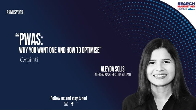 #pwaseo by @aleyda from #orainti at #smssyd19 Why you want one & how to optimize them Progressive Web Apps