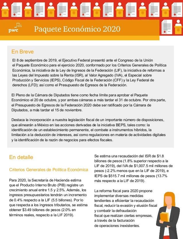 En detalle Criterios Generales de Política Económica Para 2020, la Secretaría de Hacienda estima que el Producto Interno B...
