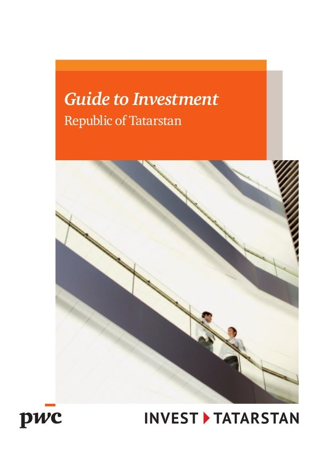 Guide to Investment Republic of Tatarstan