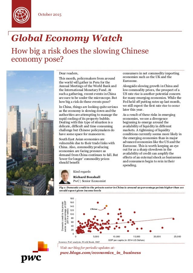 Global Economy Watch How big a risk does the slowing Chinese economy pose? Dear readers, This month, policymakers from aro...