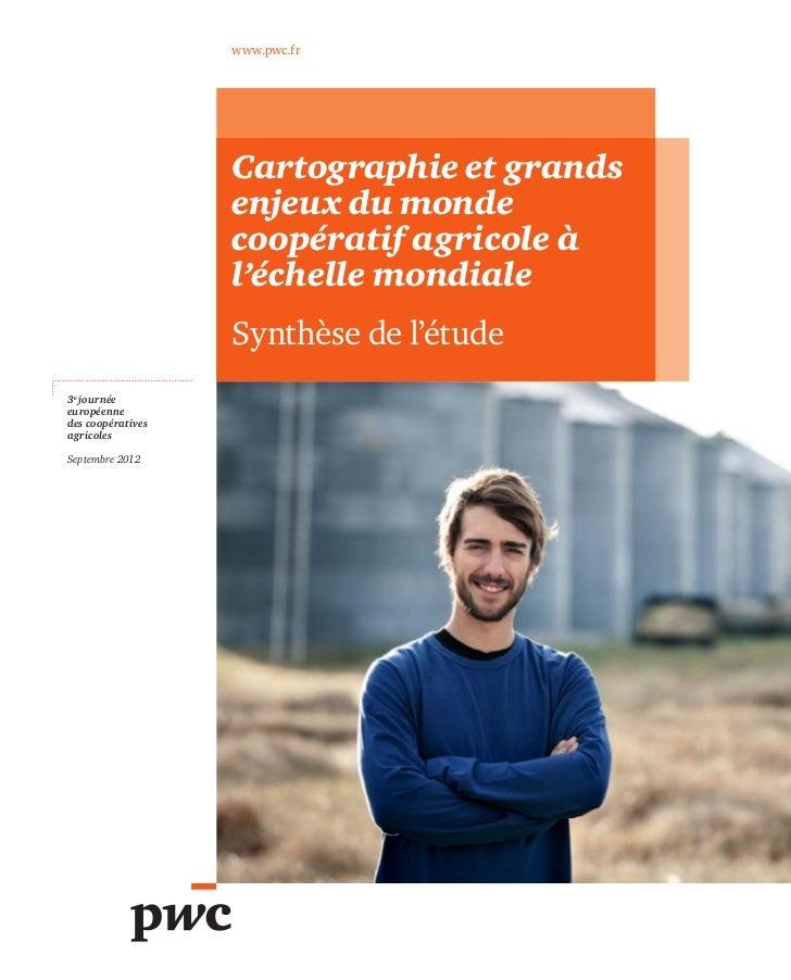 www.pwc.fr                   Cartographie et grands                   enjeux du monde                   coopératif agricol...
