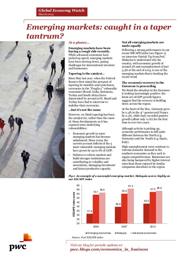 Global Economy Watch March 2014  Emerging markets: caught in a taper tantrum? At a glance… Emerging markets have been havi...