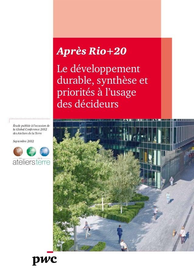 Après Rio+20                                Le développement                                durable, synthèse et          ...