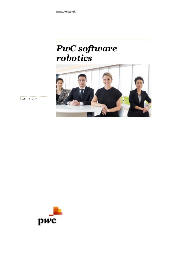 www.pwc.co.uk PwC software robotics March 2016