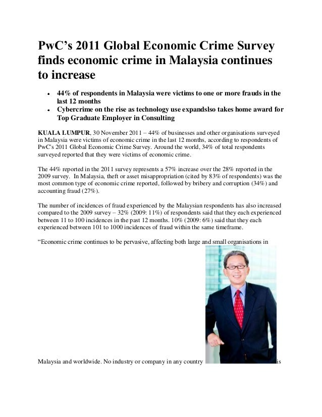 PwC's 2011 Global Economic Crime Survey finds economic crime in Malaysia continues to increase 44% of respondents in Malay...