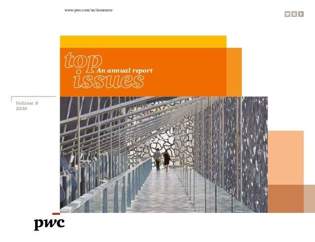 www.pwc.com/us/insurance Volume 8 2016 An annual report