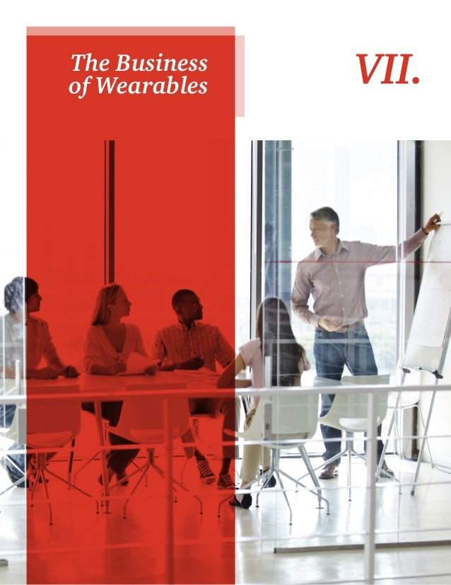 21 VII.The Business of Wearables