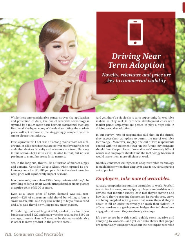 Driving Near Term Adoption Novelty, relevance and price are key to commercial viability While there are considerable conce...