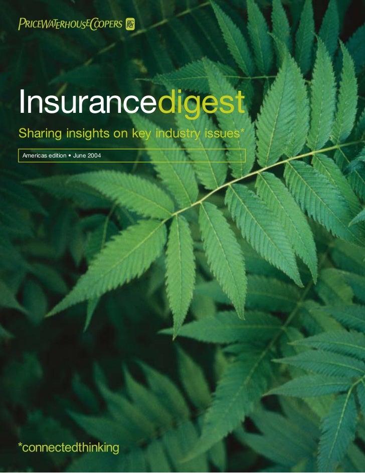 InsurancedigestSharing insights on key industry issues*Americas edition • June 2004