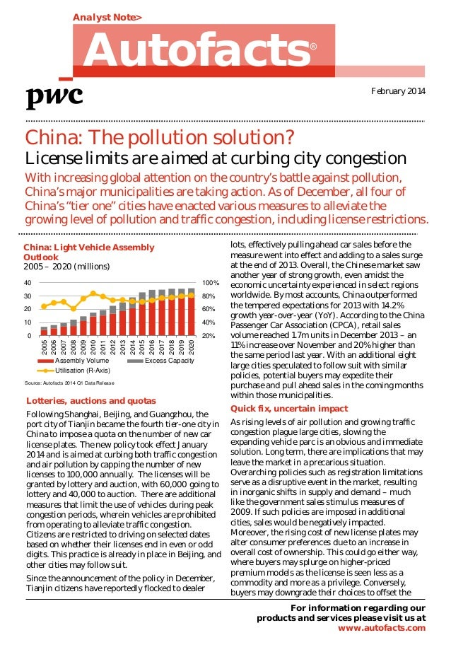 Analyst Note>  Autofacts  R  February 2014  China: The pollution solution?  License limits are aimed at curbing city conge...