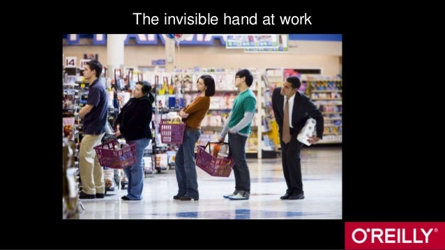 The invisible hand at work