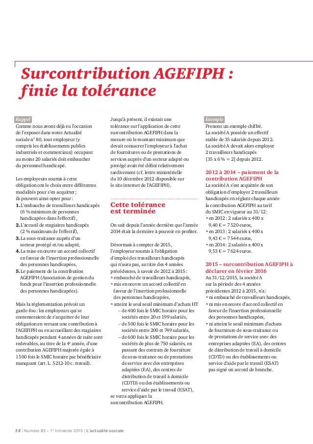 Surcontribution AGEFIPH : finiela tolérance Rappel Comme nous avons déjà eu l'occasion de l'exposer dans notre Actualité ...