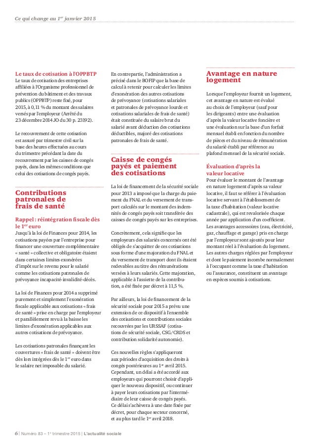 Le taux de cotisation à l'OPPBTP Le taux de cotisation des entreprises affiliées à l'Organisme professionnel de prévention...