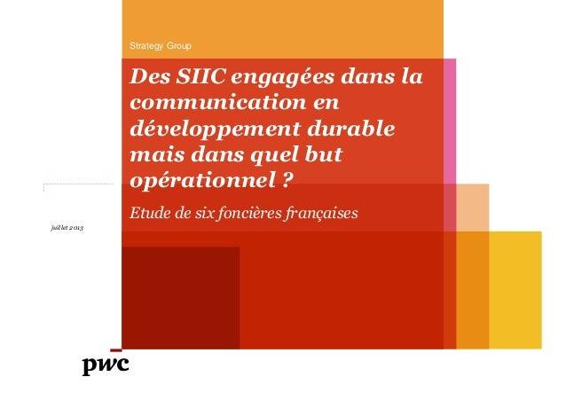 Strategy Group  Des SIIC engagées dans la communication en développement durable mais dans quel but opérationnel ? Etude d...