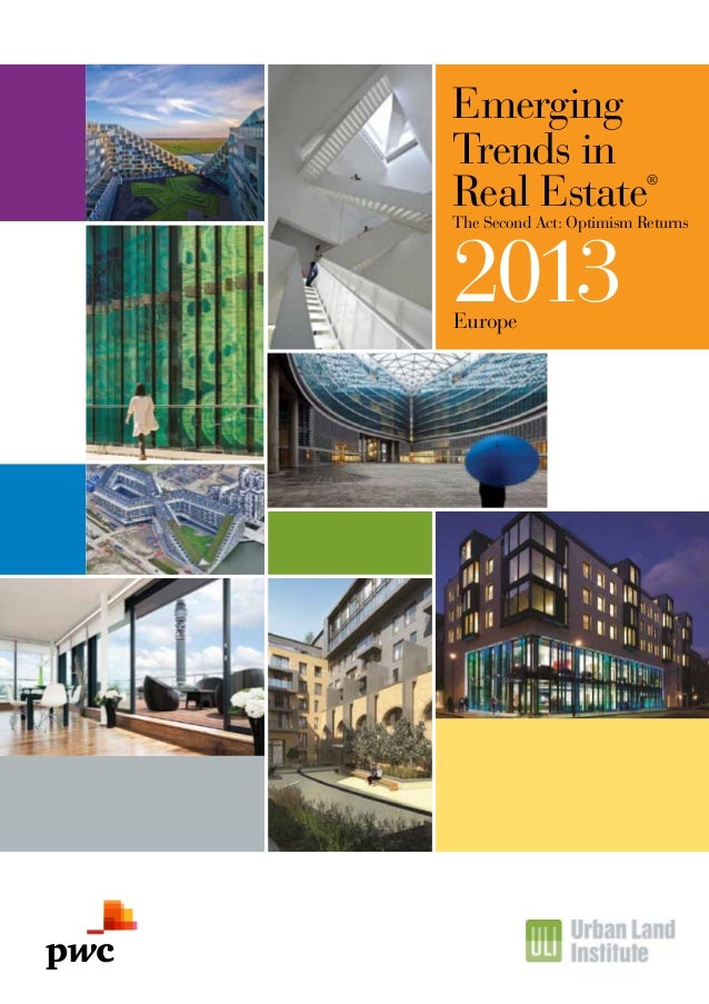 EmergingTrends inReal Estate               ®The Second Act: Optimism Returns2013Europe
