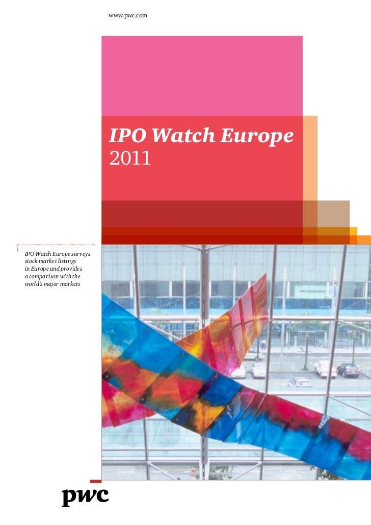 www.pwc.co.uk                           www.pwc.com                           IPO Watch Europe                           2...