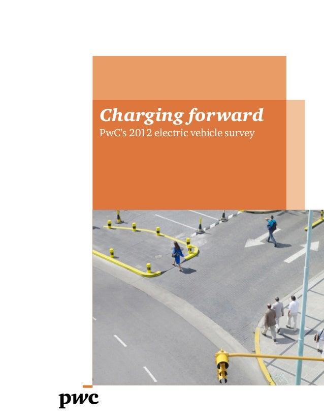 Charging forwardPwC's 2012 electric vehicle survey