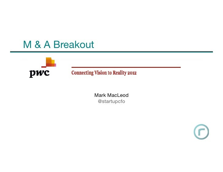 M & A Breakout              Mark MacLeod               @startupcfo