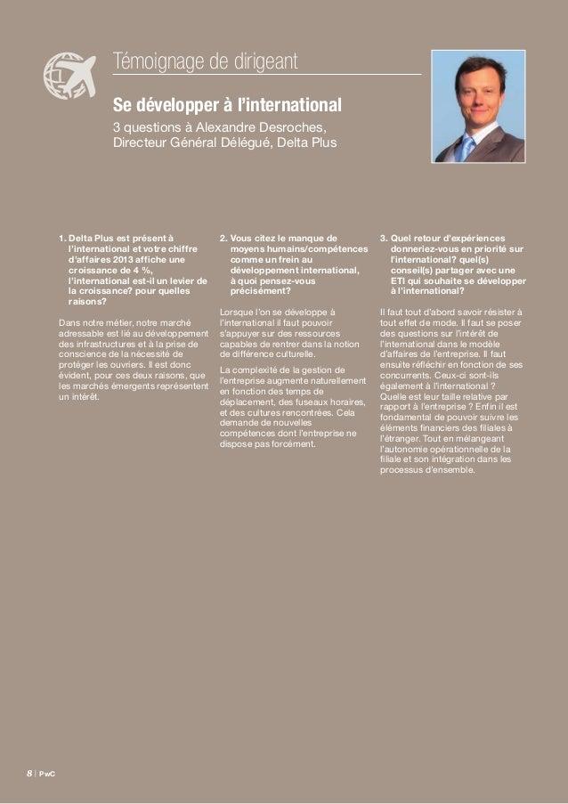 Étude Family Business France – septembre 2014 | 9 L'international constitue un véritable enjeu de développement, de croiss...