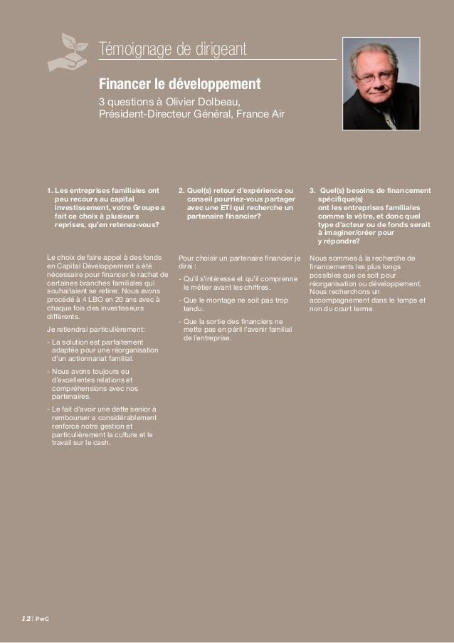 Étude Family Business France – septembre 2014 | 13 Financer le développement Les entreprises familiales, parce qu'elles s...