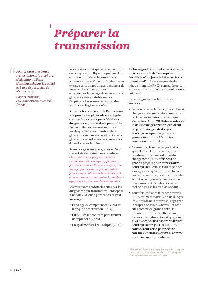 Étude Family Business France – septembre 2014 | 21 •Enfin, le manque de communication entre les générations d'une même fa...