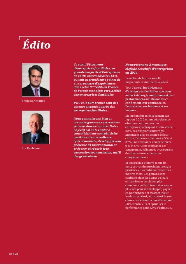 Étude Family Business France – septembre2014 | 3 En outre, l'international se confirme comme un relais de croissance inco...