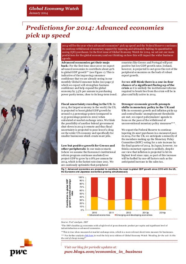 Global Economy Watch January 2014  Predictions for 2014: Advanced economies pick up speed 2014 will be the year when advan...