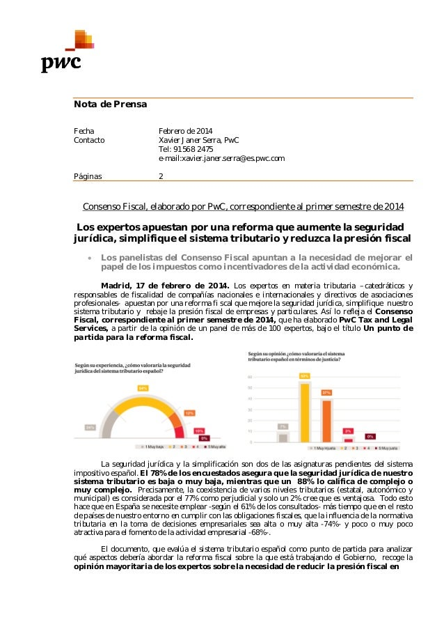 Nota de Prensa Fecha Contacto  Febrero de 2014 Xavier Janer Serra, PwC Tel: 91 568 2475 e-mail:xavier.janer.serra@es.pwc.c...