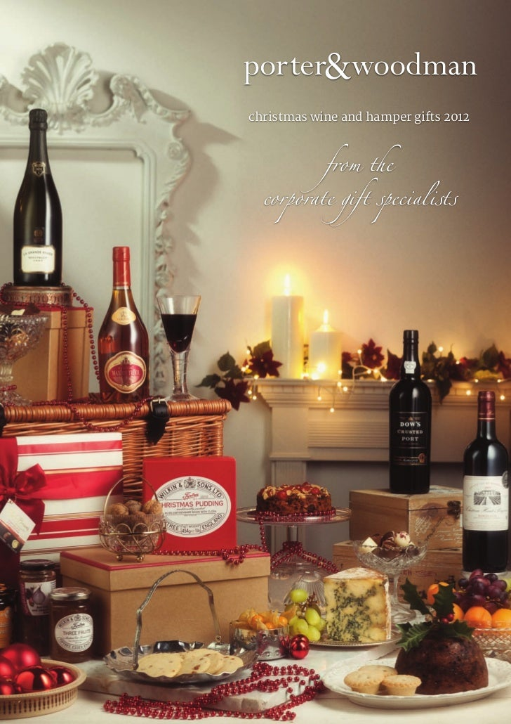 porter&woodmanchristmas wine and hamper gifts 2012          from the  corporate gift specialists