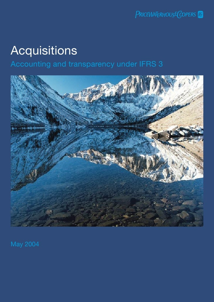 Acquisitions Accounting and transparency under IFRS 3     May 2004