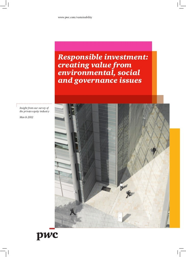 www.pwc.com/sustainability                              Responsible investment:                              creating valu...