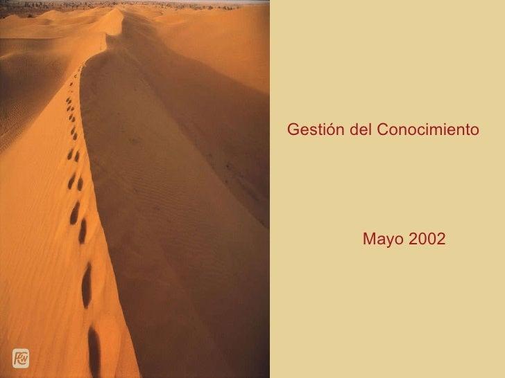Gestión del Conocimiento Mayo 2002
