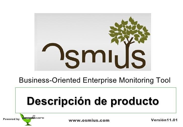 Business-Oriented Enterprise Monitoring Tool             Descripción de productoPowered by                       www.osmiu...