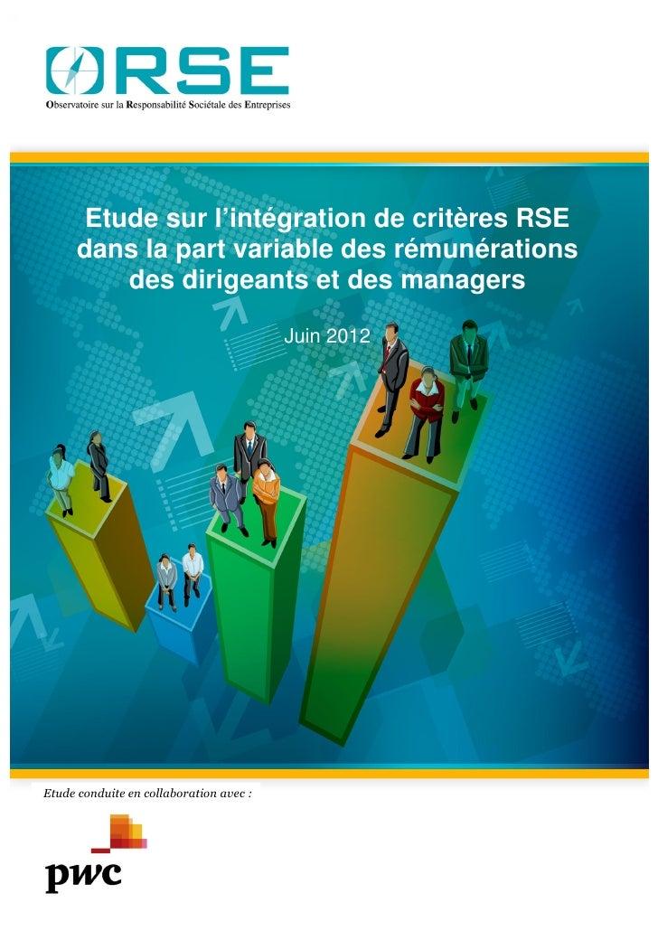Etude sur l'intégration de critères RSEdans la part variable des rémunérations    des dirigeants et des managers          ...
