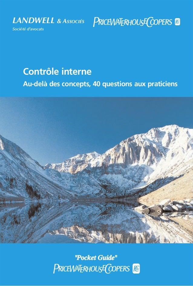 """LANDWELL & ASSOCIÉS Société d'avocats  Contrôle interne Au-delà des concepts, 40 questions aux praticiens  """"Pocket Guide"""""""
