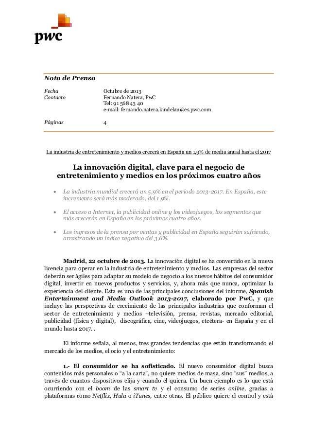 Nota de Prensa Fecha Contacto  Octubre de 2013 Fernando Natera, PwC Tel: 91 568 43 40 e-mail: fernando.natera.kindelan@es....