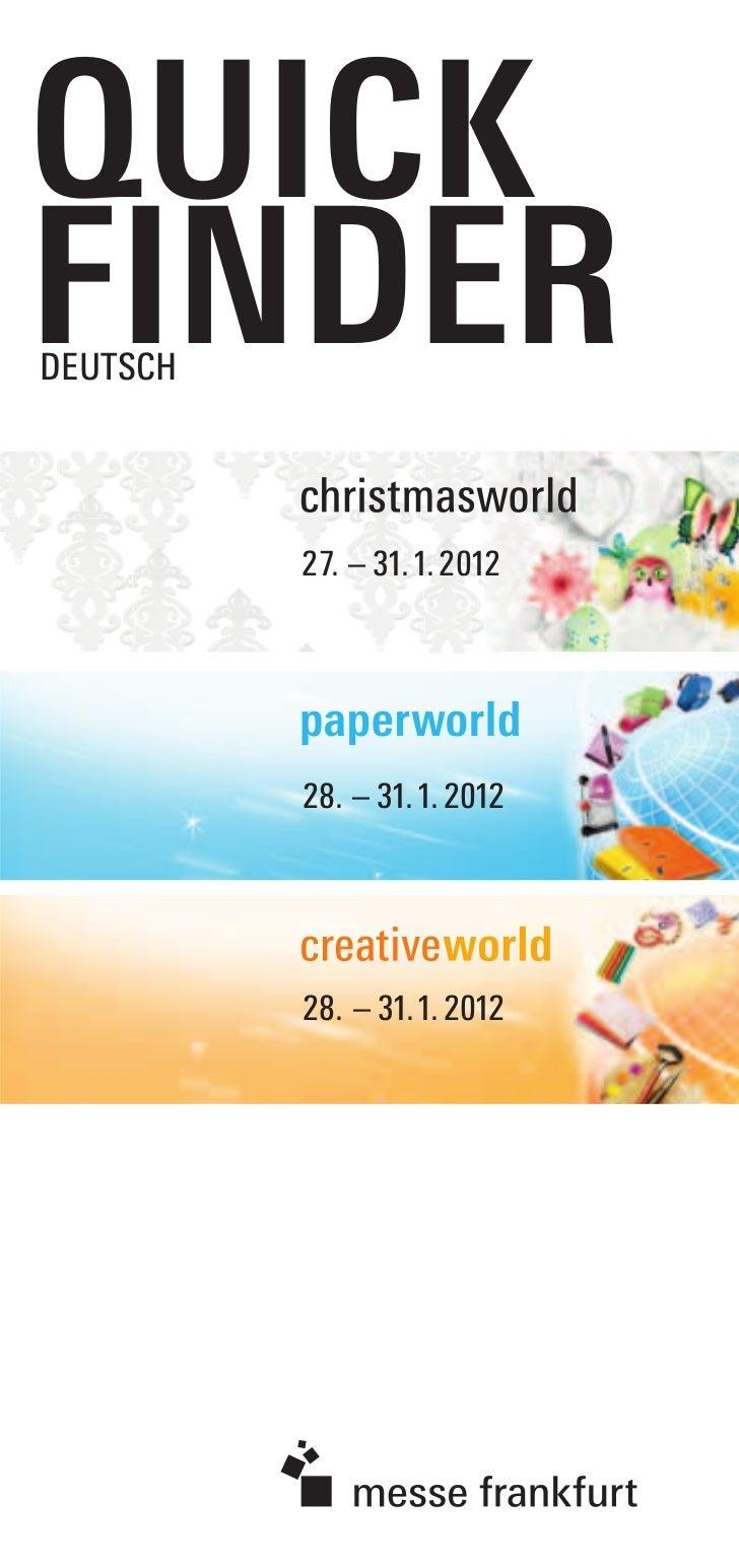 QUICKFINDERDEUTSCH          27. – 31. 1. 2012          28. – 31. 1. 2012          28. – 31. 1. 2012