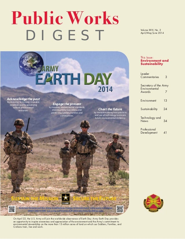 D I G E S T Public Works On April 22, the U.S. Army will join the worldwide observance of Earth Day. Army Earth Day provid...