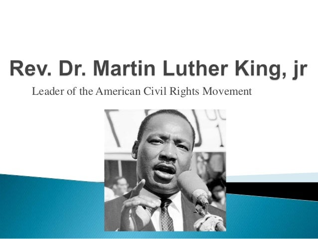 Leader of the American Civil Rights Movement