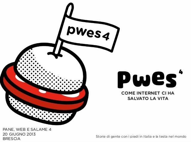 COME INTERNET CI HA                                         SALVATO LA VITAPANE, WEB E SALAME 420 GIUGNO 2013             ...