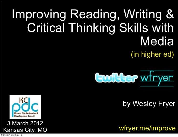 Improving Reading, Writing &            Critical Thinking Skills with                                  Media              ...