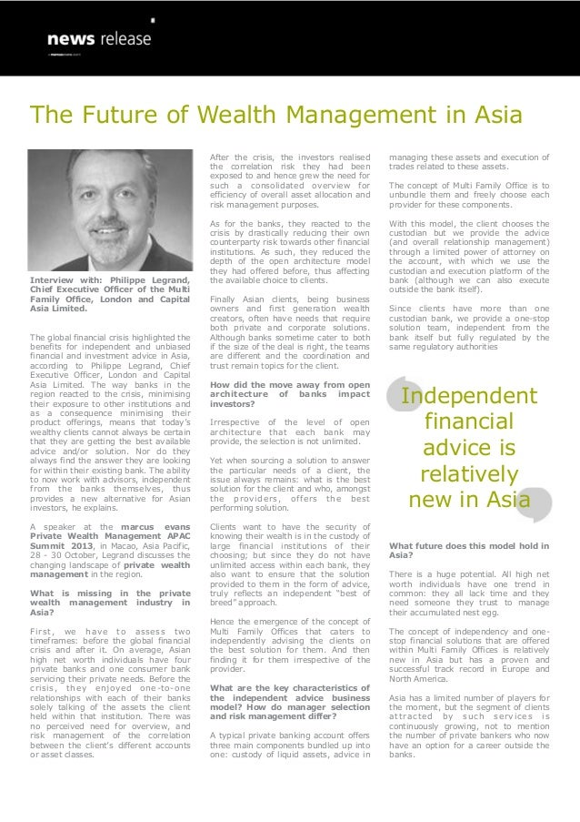 Interview with: Philippe Legrand, Chief Executive Officer of the Multi Family Office, London and Capital Asia Limited. The...