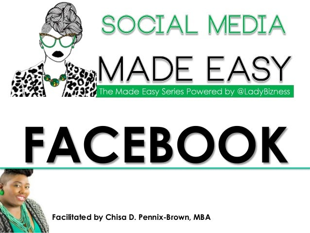 Facilitated by Chisa D. Pennix-Brown, MBA FACEBOOK