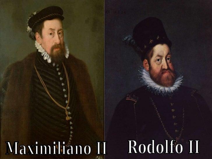 Maximiliano II  Rodolfo II