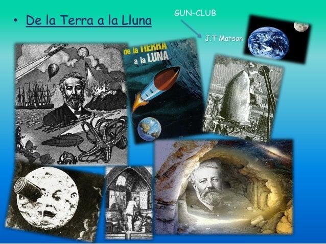 • De la Terra a la Lluna  GUN-CLUB J.T Matson