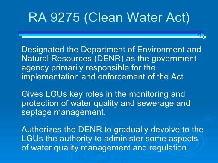 the philippine clean water act of 2004 essay Ucf water 2 opaep - sec neric acosta - presentation of philippine clean water act  of 2004.
